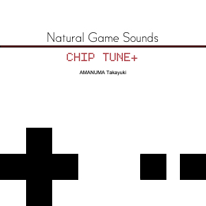 Natural Game Sounds CHIPTUNE+